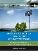 Thin Film Solar Cells from Earth Abundant Materials : Growth and...