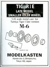Modelkasten 1:35 Tiger I Late Smaller Idler Wheels for Tamiya White Metal #M-6