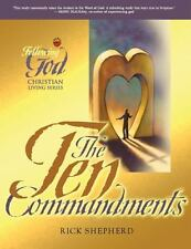 Following God the Ten Commandments : The Heart of God for Every Person and...