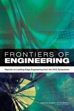 Frontiers of Engineering:: Reports on Leading-Edge Engineering from the 2013 Sym