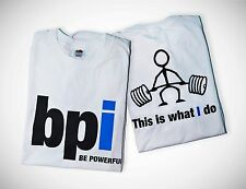 "BPI ""THIS IS WHAT I DO"" bodybuilding Workout T-Shirt (2 pk) XL Pump up in Style!"