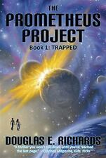 THE PROMETEUS PROJECT Trapped Book 1 by Douglas E. Richards (2010, Paperback)