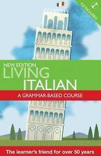 Living Italian: A Grammar Based course with cd (A Hodder Arnold Public-ExLibrary