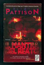 PATTISON ELIOT IL MANTRA DEL REATO TEADUE 2004