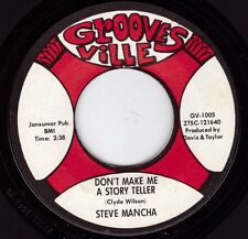 Northern Soul Original - Steve Mancha - Don't Make Me A Story Teller - Listen!