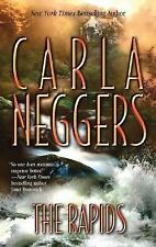 The Rapids by Carla Neggers (2004, Paperback)
