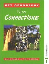 Key Geography: New Connections by David Waugh and Tony Bushell (2001,...