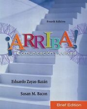 �Arriba! Comunicacin y cultura, Brief Edition (4th Edition) (Arriba)