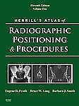 Merrill's Atlas of Radiographic Positioning and Procedures, 11th Edition (3-Volu