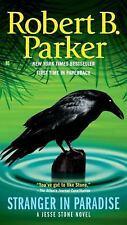 Stranger in Paradise by Robert B. Parker (A Jesse Stone Novel) (2009, PB) S9515