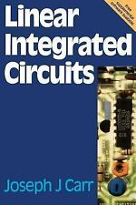 Linear Integrated Circuits by Joseph J. Carr and Joe Carr (1996, Paperback)