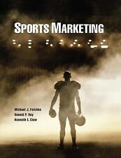 Sports Marketing by Michael Fetchko, Donald Roy and Kenneth E. Clow (2012, Pape…