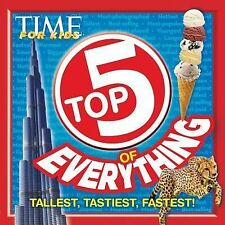 Top 5 of Everything by Time for Kids Magazine Editors (2013, Paperback)