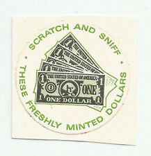Vintage: 3M  Scratch & Sniff Sticker -  FRESHLY MINTED DOLLARS