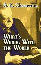 What's Wrong with the World (Dover Books on History, Political and Social Scienc