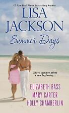 Summer Days by Holly Chamberlin, Mary Carter, Lisa Jackson and Elizabeth Bass (2