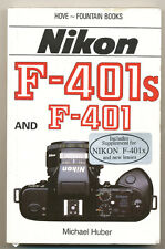 "Michael Huber libro ""Nikon F-401s and F-401"" 1990 in inglese   D815"