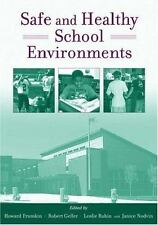 Safe and Healthy School Environments-ExLibrary