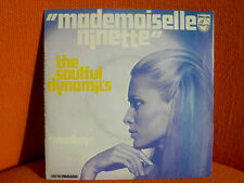 VINYL 45 T – THE SOULFUL DYNAMICS : MADEMOISELLE NINETTE + 1 – POP CHARTS 1970