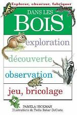 Dans les Bois (See, Make & Do) (French Edition)-ExLibrary