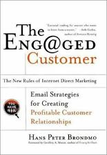 NEW - The Engaged Customer : The  New Rules of Internet Direct Marketing