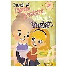 Cuando Los Dientes Falsos de Abuela Volan by Mary Lee (2012, Paperback)