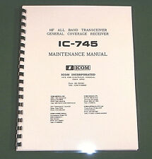 Icom IC-745 Service manual - Premium Card Stock Covers & 32 LB Paper!