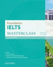 Oxford University Press FOUNDATION IELTS MASTERCLASS Student's Book @NEW@ 2015