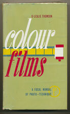 "C.Leslie Thomson libro ""Colour Films"" ed.Focal Press 1968 D876"
