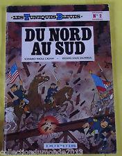 LES TUNIQUES BLEUES N°2 EDITION SOUPLE 1982 DU NORD AU SUD