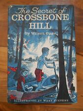 Old Vintage 1960 Book The Secret of Crossbone Hill by Wilson Gage Childrens Club
