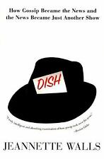 Dish:: How Gossip Became the News and the News Became Just Another Show Walls,