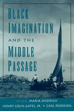 Black Imagination and the Middle Passage (The W.E.B. Du Bois Institute-ExLibrary
