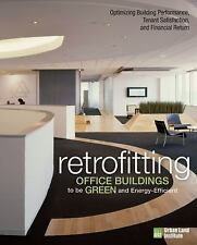 Retrofitting Office Buildings to Be Green and Energy-Efficient: Optimizing Build