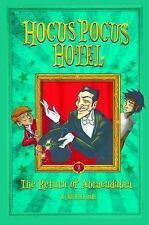 Hocus Pocus Hotel: The Return of Abracadabra by Michael Dahl (2015, Paperback)
