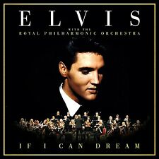 ELVIS PRESLEY 'IF I CAN DREAM' (With The Royal Philharmonic Orchestra) CD (2015)