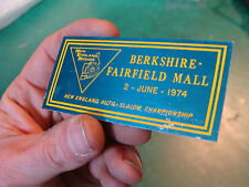 Unused Dash Plaque: BERKSHIRE-FAIRFIELD MALL june 2, 1974 auto-salom championshi