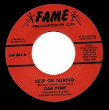 DAN PENN Keep On Talking / Uptight Good Woman NEW  SOUTHERN SOUL 45 (FAME) R&B