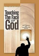 Touching the Face of God : 40 Days of Adoring God by Thriving Churches...