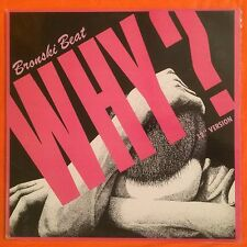 "BRONSKI BEAT - Why? - 12"" Single (Vinyl) MCA23538"