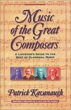Music of the Great Composers : A Listener's Guide to the Best of Classical...