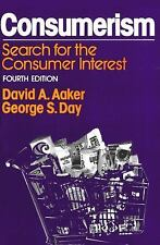 Consumerism : Search for the Consumer Interest by George S. Day and David A....