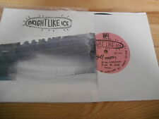 "7"" Indie Bright Like Ice - Full Moon / Honey OT Threshold (2 Song) SMARTEN UP!"
