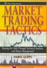 Market Trading Tactics: Beating the Odds Through Technical Analysis and Money Ma