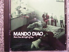 CD Mando Diao / Never seen the Light of Day – Album 2007