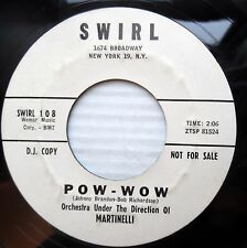 MARTINELLI exotica surf promo 45 POW WOW b/w THE MARCHING PIXIE mint minus F1225