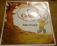 Can't Catch Me by John Prater picture puffin 0140505261
