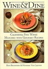 Wine & Dine: California Fine Wines Matched With Gourmet Recipes