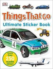 Ultimate Sticker Book: Things That Go by DK (2016, Paperback)