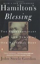 Hamilton's Blessing: The Extraordinary Life and Times of Our National Debt John